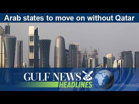 Arab states to move on without Qatar - GN Headlines