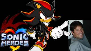 Shadow [Voice clips] ~ David Humphrey (Sonic Heroes)