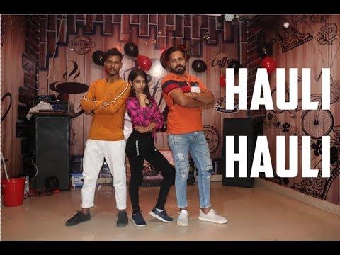 HAULI HAULI   DE PYAR DE   Choreo By Groovy Boys
