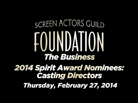 The Business  2014 Spirit Award Nominees: Casting Directors