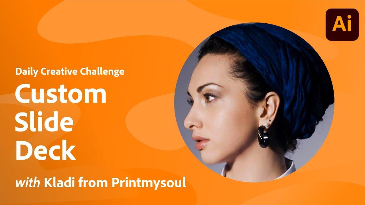 Illustrator Daily Creative Challenge - Custom Slide Deck