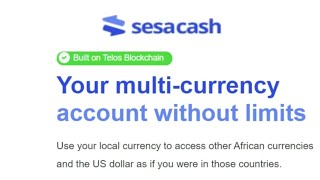 Sesacash provides access to African currencies - and it's built on Telos Blockchain.