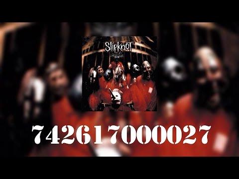 Slipknot - 742617000027 | Lyrics [HQ]