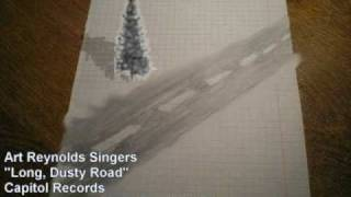 Art Reynolds Singers - Long, Dusty Road