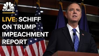 WATCH LIVE: Adam Schiff speaks following release of impeachment inquiry report - 12/3/2019
