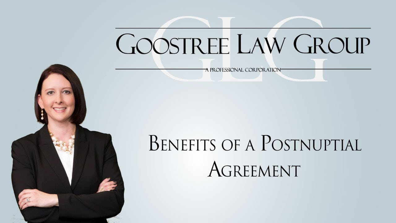Benefits of a postnuptial agreement youtube platinumwayz