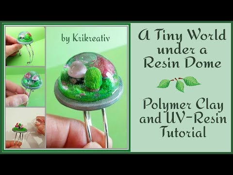 A Tiny World under a Resin Dome, Polymer Clay UV Resin Tutorial Krikreativ