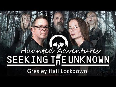 Gresley Hall Lockdown - Haunted Adventures -S04-EP03