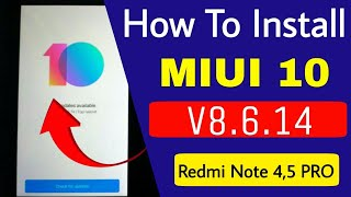 How To Install MIUI 10 Beta ROM V8.6.14 in Redmi Note 4,Note 5 Pro