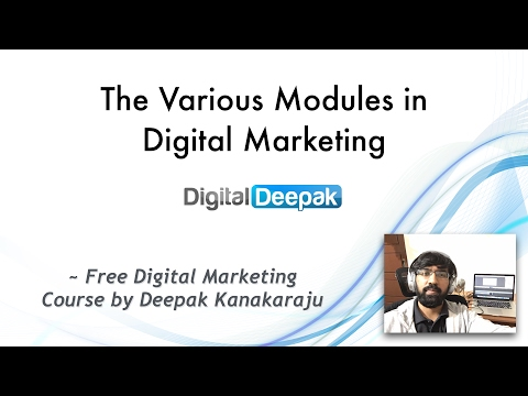 The Various Modules in Digital Marketing (2017 Edition)
