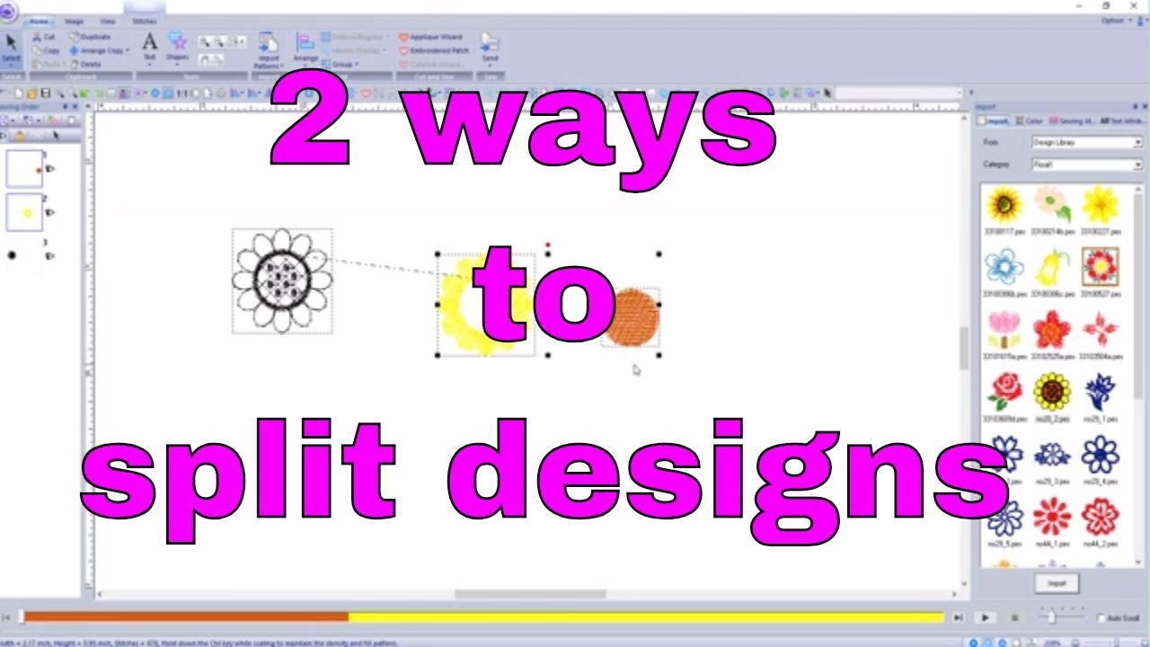Pe Design 10 How To Split A Machine Embroidery Design Two Ways Easy Youtube