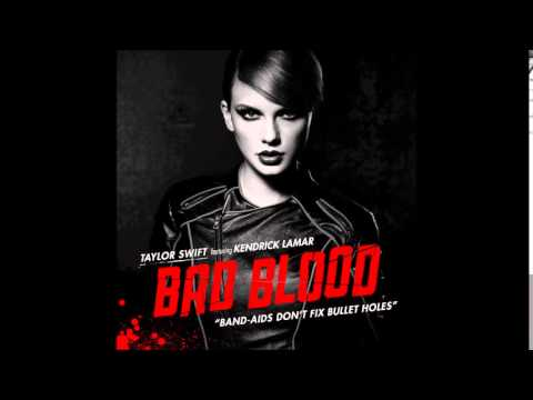 Bad Blood Ft. Kendrick Lamar Download