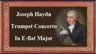 Haydn   Trumpet Concerto In E flat Major