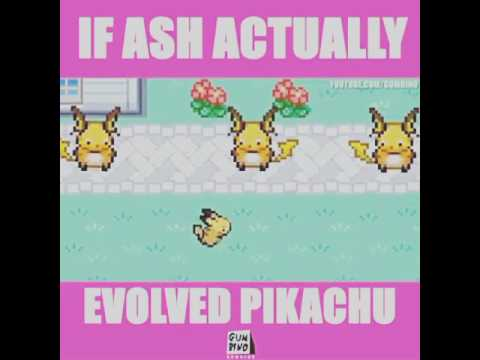 If Ash Actually Evolved Pikachu