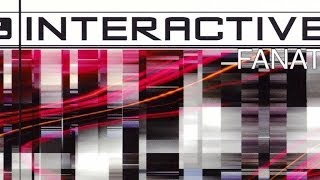 Interactive - Fanatic (Radio Mix)
