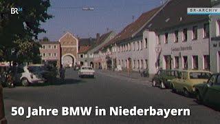 50 Jahre BMW in Niederbayern | BR24 Zeitreise
