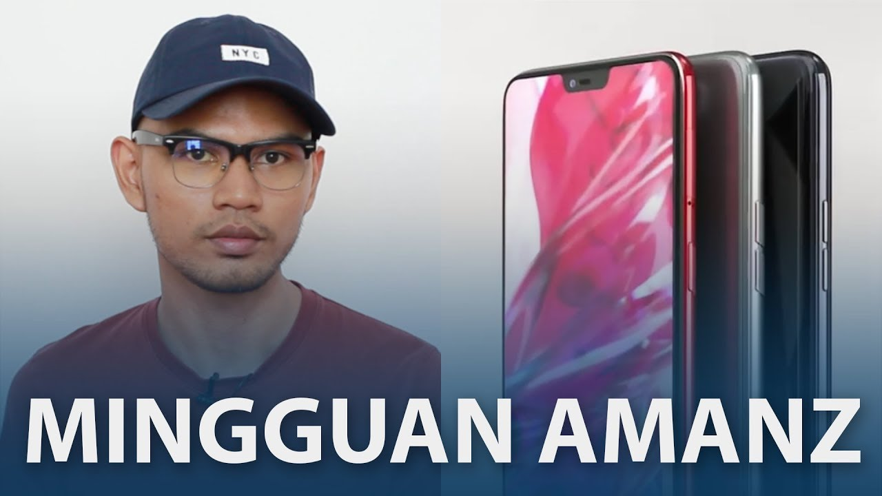 Mingguan Amanz - Maybank2U Beta, Oppo F7, Acer Avengers