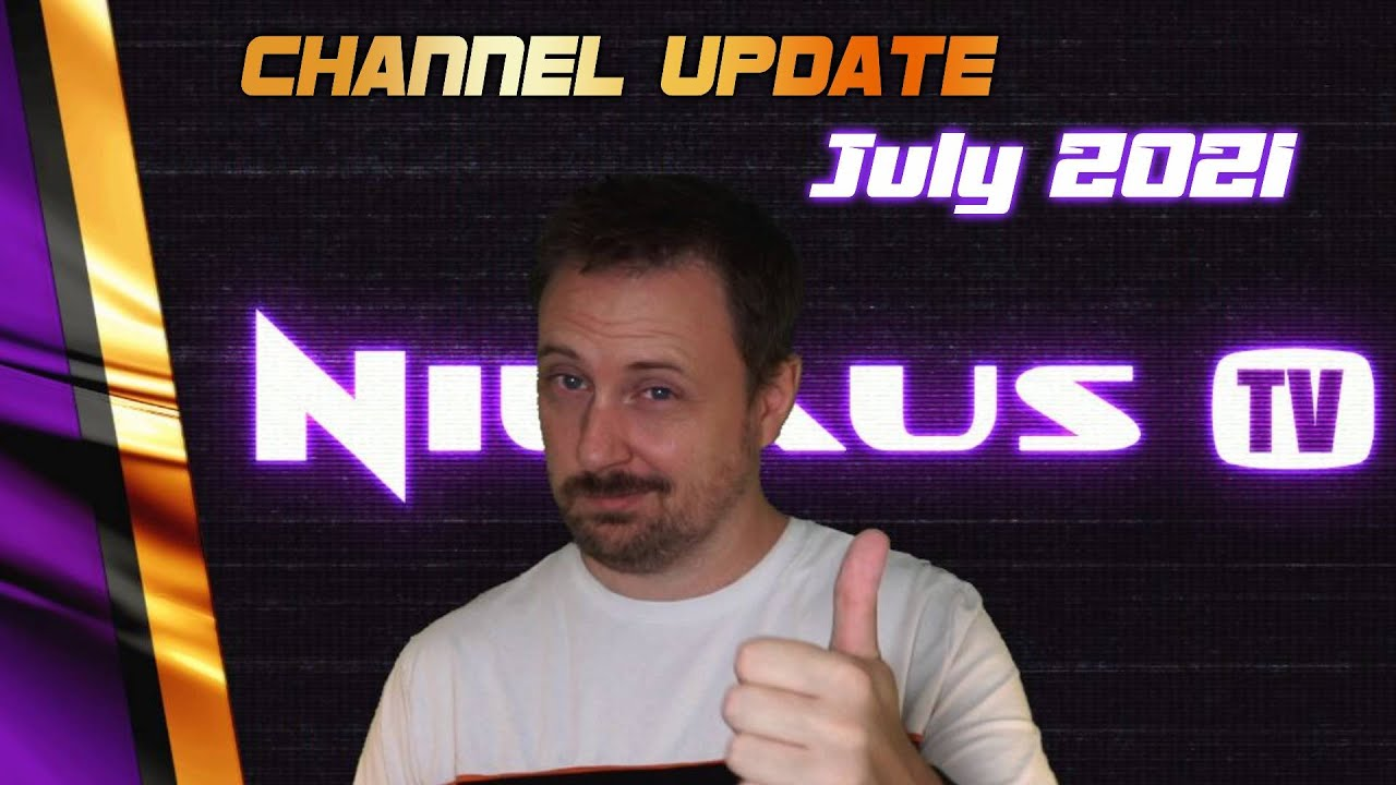 Channel Update   TESTING NEW FORMATS & VACATION   July 2021