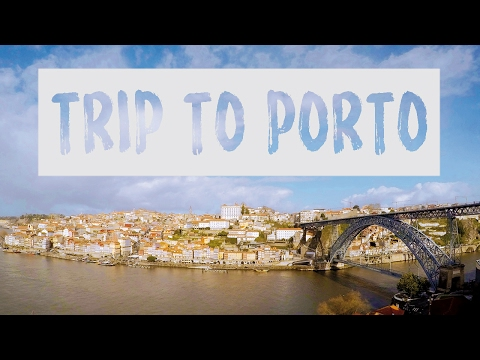 A WEEKEND IN PORTO – PORTUGAL | BEAUTIFUL HOME OF PORT WINE