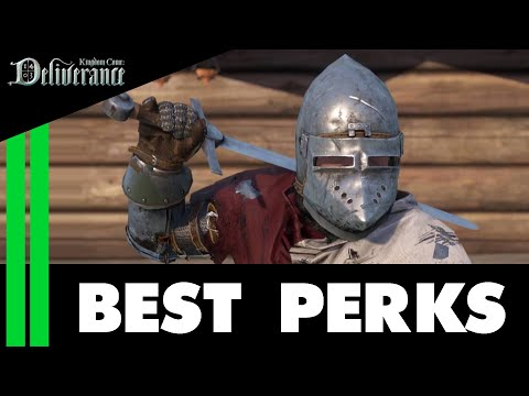 The BEST PERKS (All Skills) - Kingdom Come Deliverance