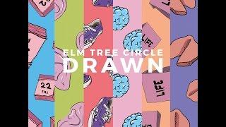 Elm Tree Circle - Drawn (Flix Records) [Full Album]