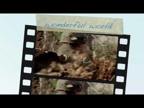 What a wonderful world ( Bob Thiele & George Weiss )