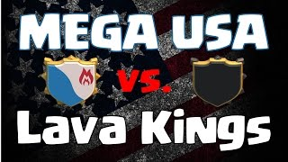 Clash of Clans || MEGA USA vs Lava Kings || Clan Wars