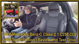 Review and Virtual Video Test Drive In Our 2014 Mercedes Benz C Class 2 1 C250 CDI AMG Sport Edition
