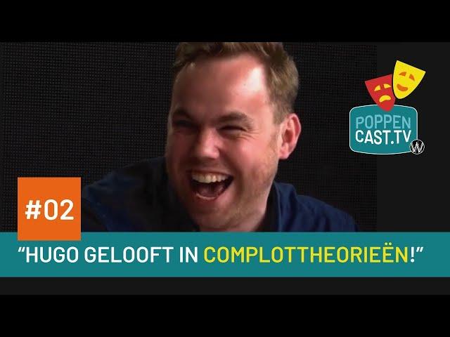 Poppencast.tv #2 - Hugo gelooft in complottheorieën!