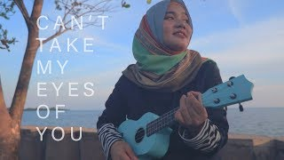 Can't Take My Eyes off You  (Cover by Dewi) Ukulele Version