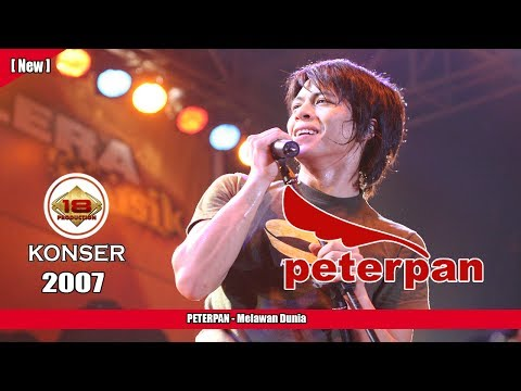 PETERPAN -  Melawan Dunia (LIVE KONSER KEDIRI 2007)