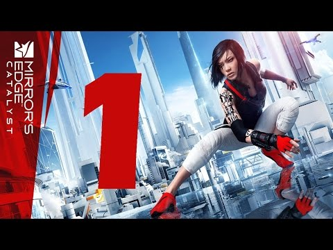 Mirror's Edge Catalyst PS4 Walkthrough Part 1 HD