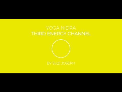 Yoga Nidra - Manipura - Solar Plexus Chakra (Third Energy Channel) by Suzi Joseph