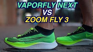 NIKE VAPORFLY NEXT VS ZOOM FLY 3 COMPARISON FOR RUNNERS