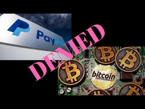 Paypal WILL NOT Accept Bitcoin Cryptocurrency