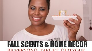 Fall Scents and Home Decor Video - Bed Bath & Beyond, Target I ByBare