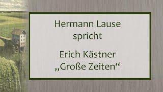 """Erich Kästner – """"Große Zeiten"""" II"""