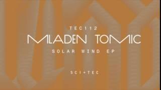 Mladen Tomic - Solar Wind (Original Mix) [SCI+TEC Digital Audio]
