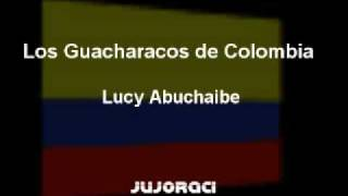 Los Guacharacos de Colombia - Lucy Abuchaibe