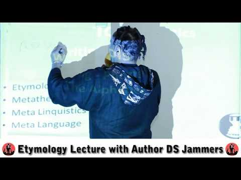 Etymology Lecture with Author DS Jammers