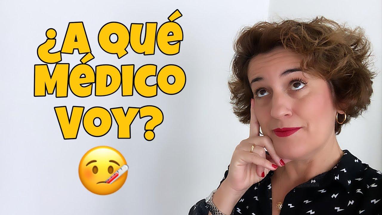 💉 Si tengo un PROBLEMA de SALUD en ESPAÑA: 👉 ¿A qué MÉDICO voy? Aprender ESPAÑOL en CONTEXTO. 💖💖