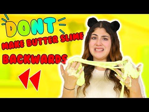 DON'T MAKE SLIME BACKWARDS | slime backwards challenge | butter, fluffy, fishbowl | Slimeatory #199
