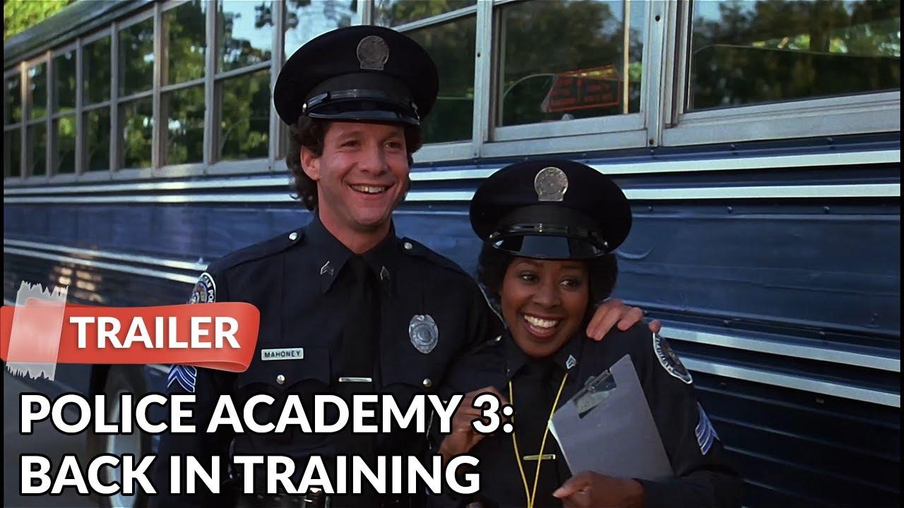 Police Academy 3 Back In Training 1986 Trailer Steve Guttenberg