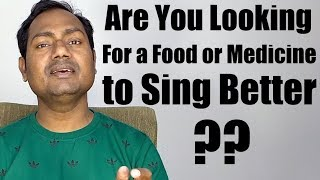 """Are You Looking for a Food or Medicine to Sing Better ? """"Indian/Bollywood"""" """"Music Lessons"""" By Mayoor"""