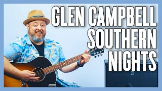 Glen Campbell Southern Nights Guitar Lesson + Tutorial
