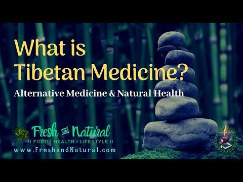 What is Tibetan Medicine? - Alternative Medicine & Natural Health