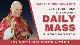 Daily Mass | 22 OCT 9:15 AM (AEDT) | Fr. Michael Payyapilly VC | Holy Family Church, Doveton