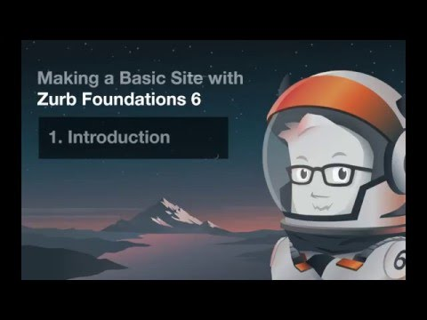 Making A Basic Site With Zurb Foundations 6 - #1 Intro