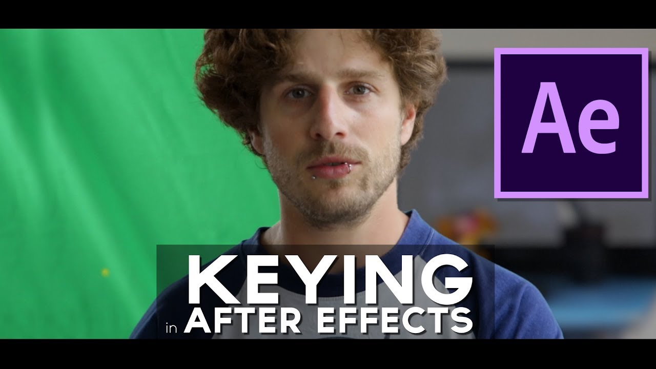 Download Remove Green Screen in After Effects Tutorial - The principles of KEYING in After Effects (1 of 2)