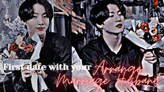 [Jungkook Oneshot] Date with my soon to be Arranged Marriage Husband.